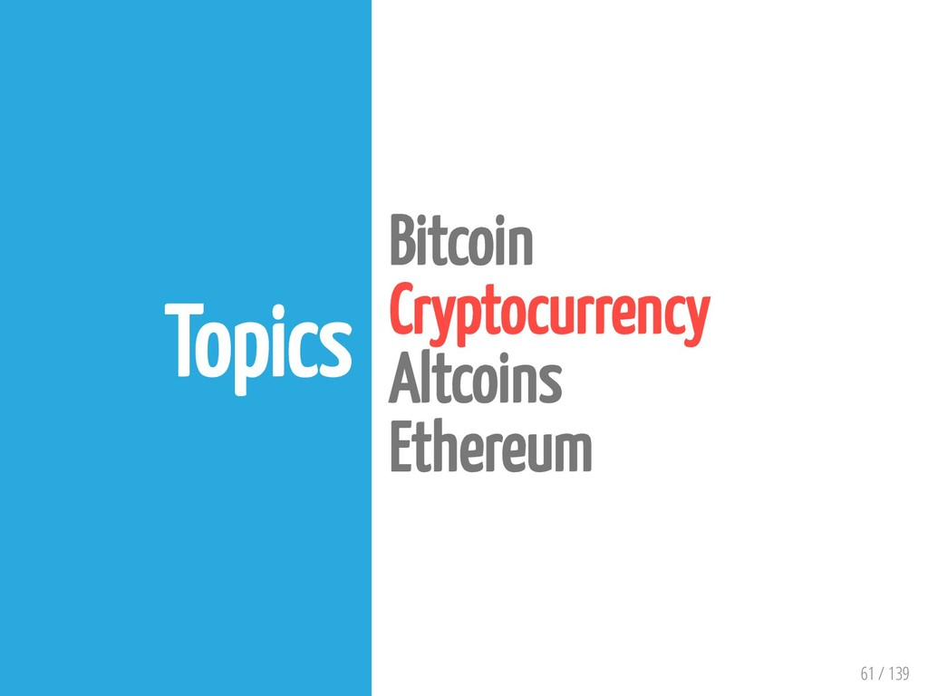 61 / 139 Topics Bitcoin Cryptocurrency Altcoins...