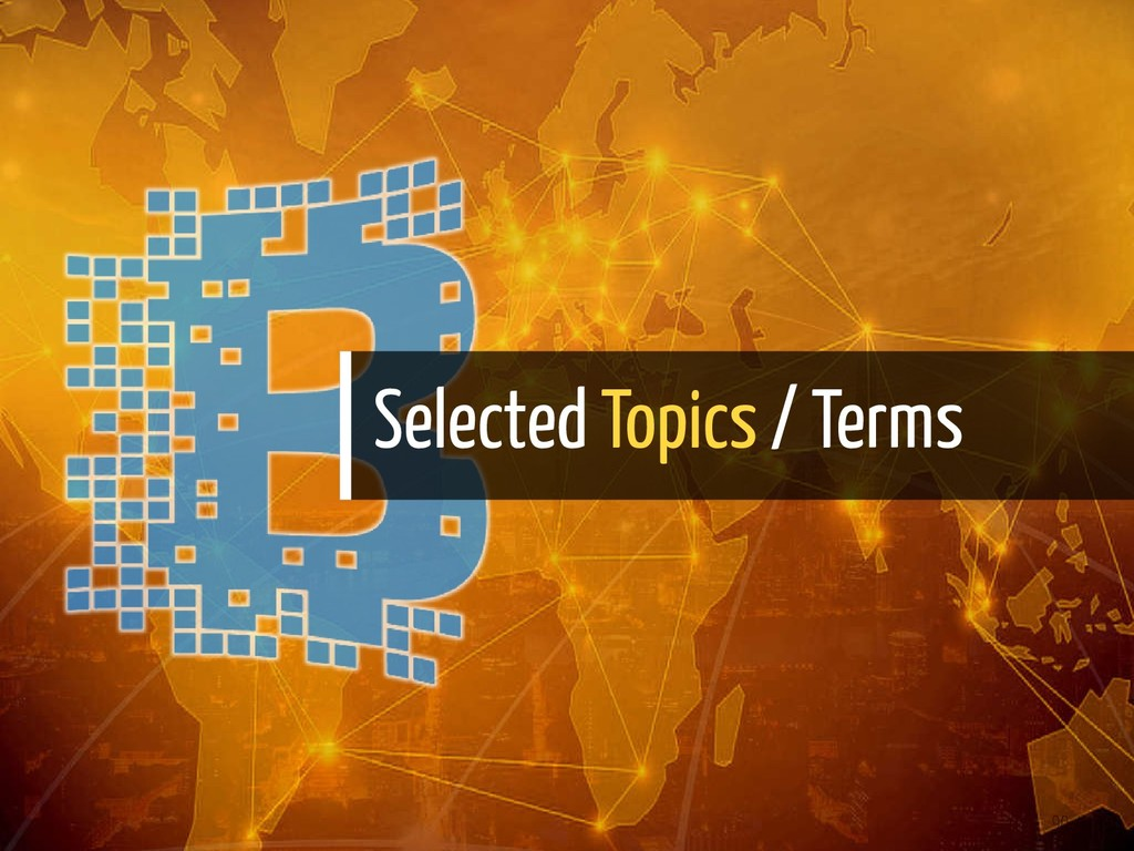 Selected Topics / Terms 90 / 139