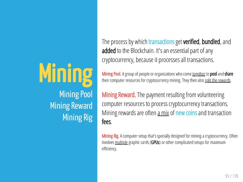 93 / 139 Mining Mining Pool Mining Reward Minin...