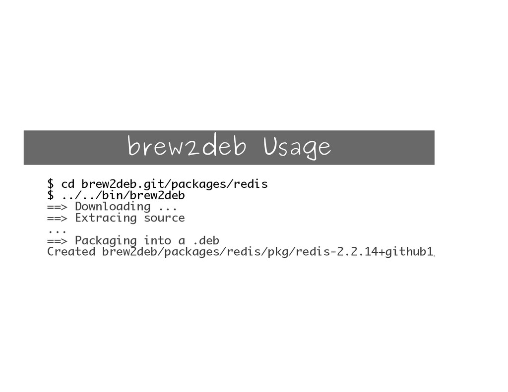 brew2deb Usage $ cd brew2deb.git/packages/redis...