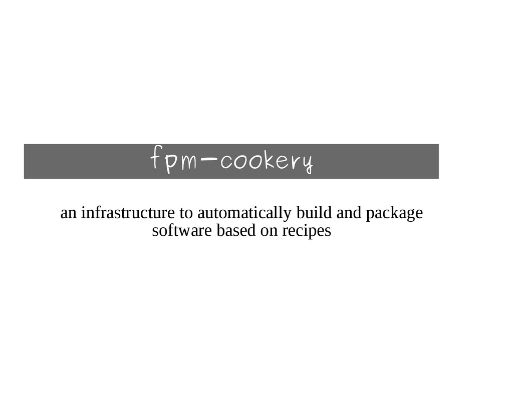 fpm-cookery an infrastructure to automatically ...