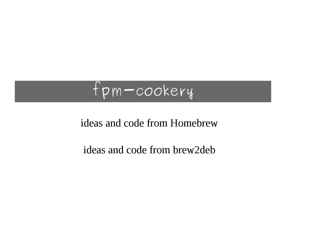 fpm-cookery ideas and code from Homebrew ideas ...