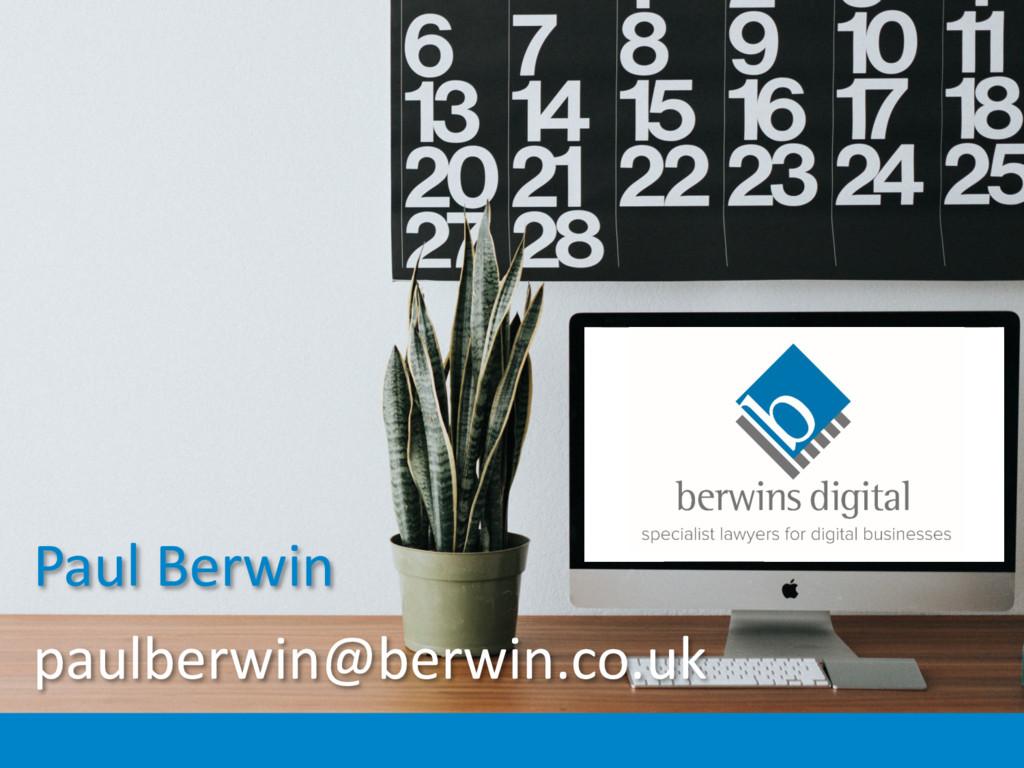 Paul Berwin paulberwin@berwin.co.uk