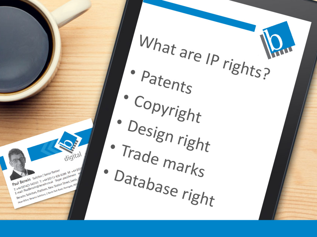 What are IP rights? • Patents • Copyright • Des...