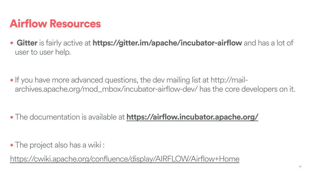 Airflow Resources • Gitter is fairly active at ...
