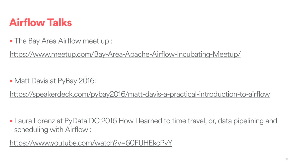Airflow Talks • The Bay Area Airflow meet up : ...