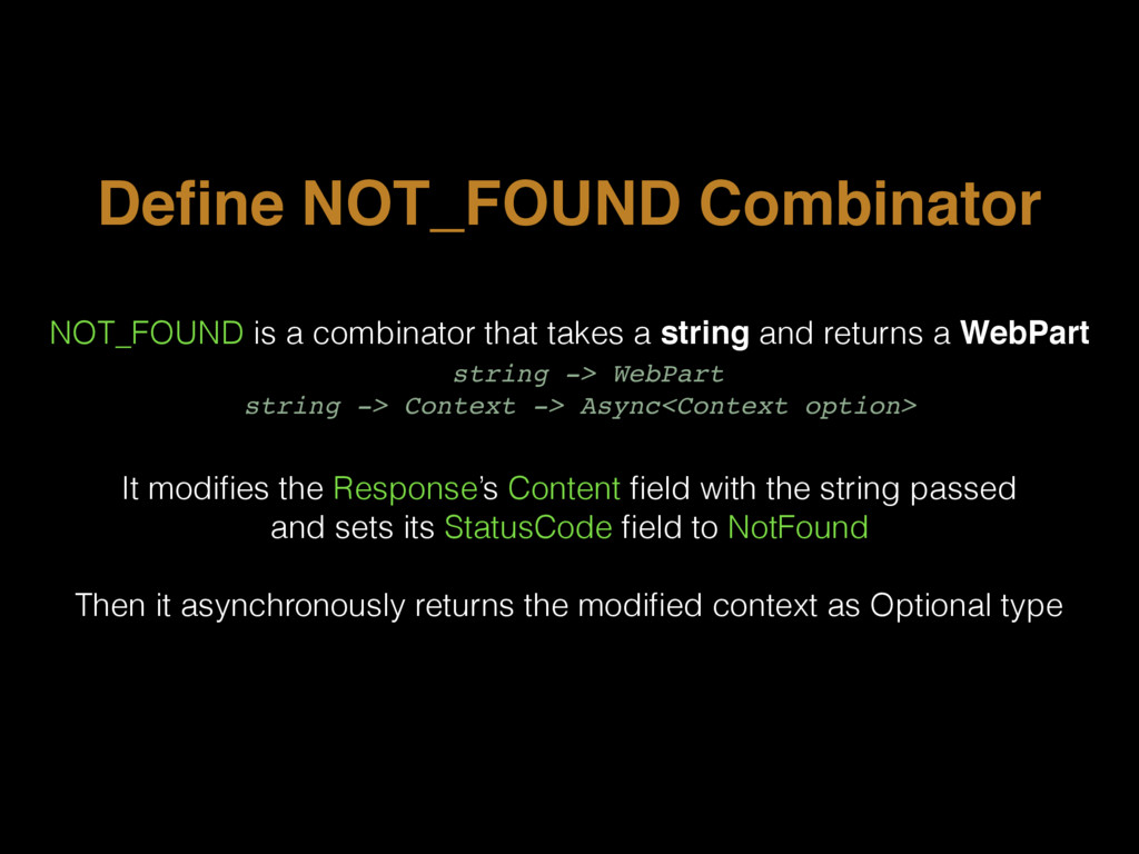 Define NOT_FOUND Combinator NOT_FOUND is a combi...