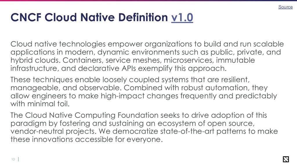 10 CNCF Cloud Native Definition v1.0 Cloud nati...