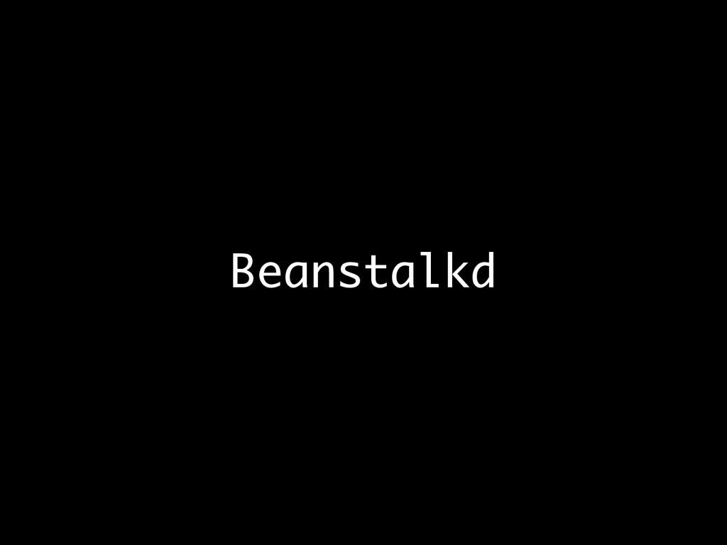 Beanstalkd