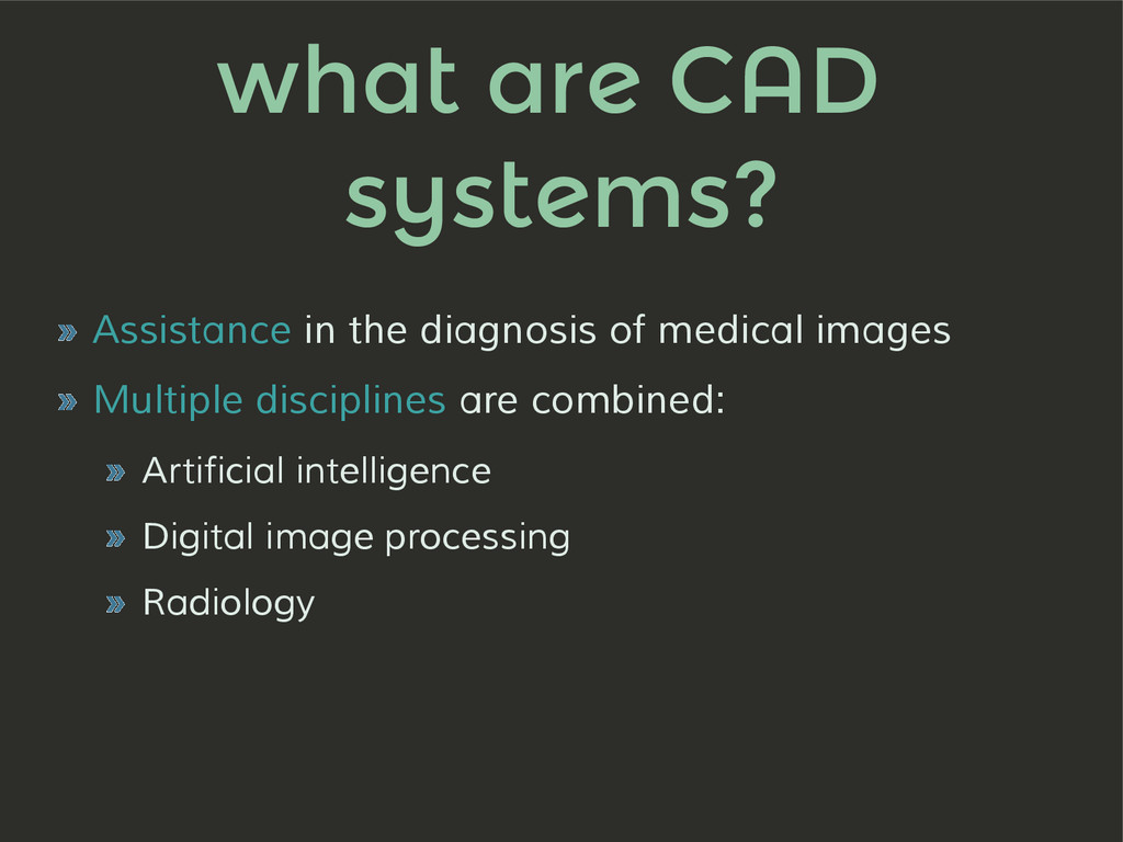 what are CAD systems? » Assistance in the diagn...