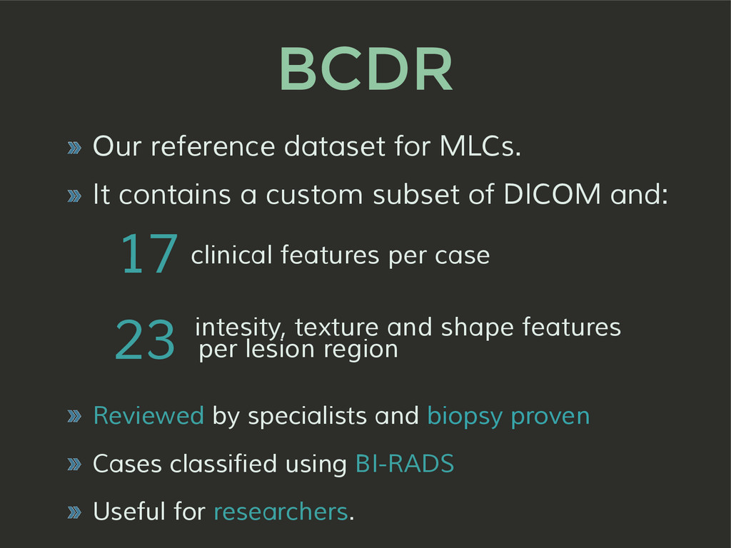 BCDR » Our reference dataset for MLCs. » It con...
