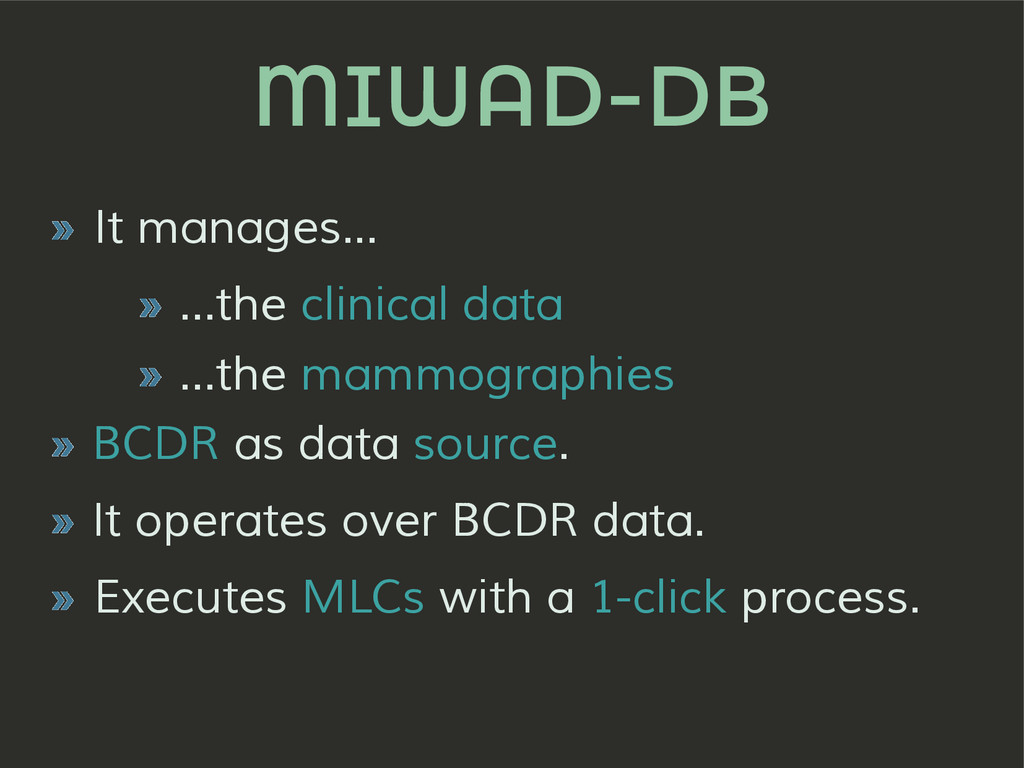 MIWAD-DB » It manages... » ...the clinical data...