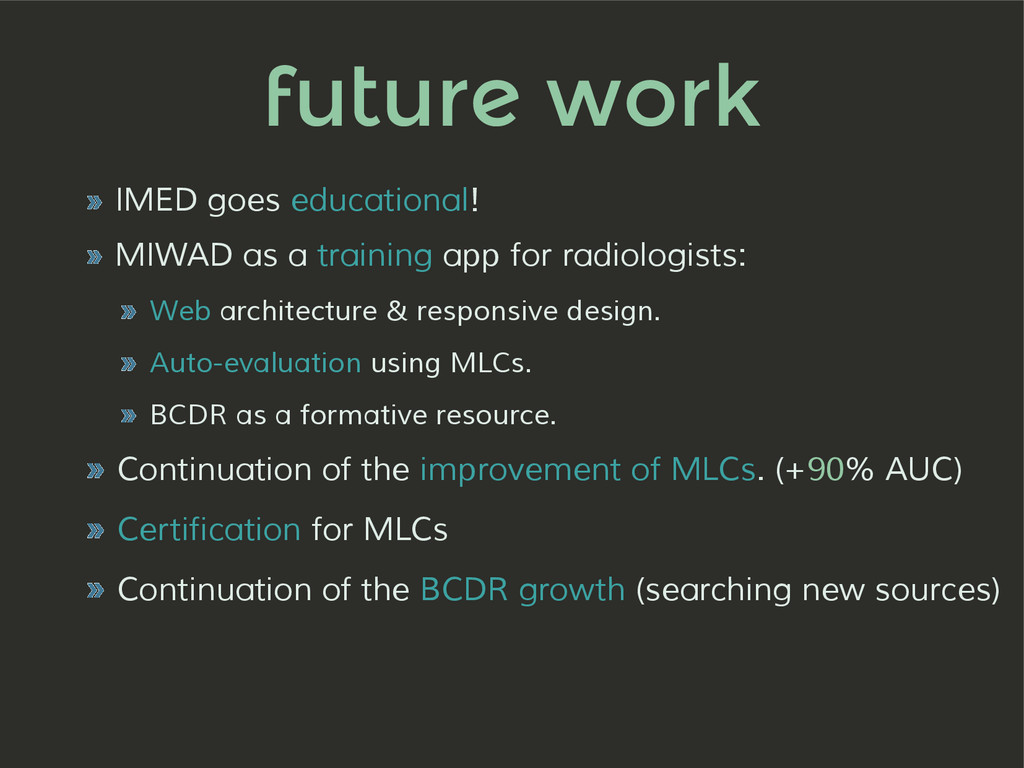 future work » IMED goes educational! » MIWAD as...