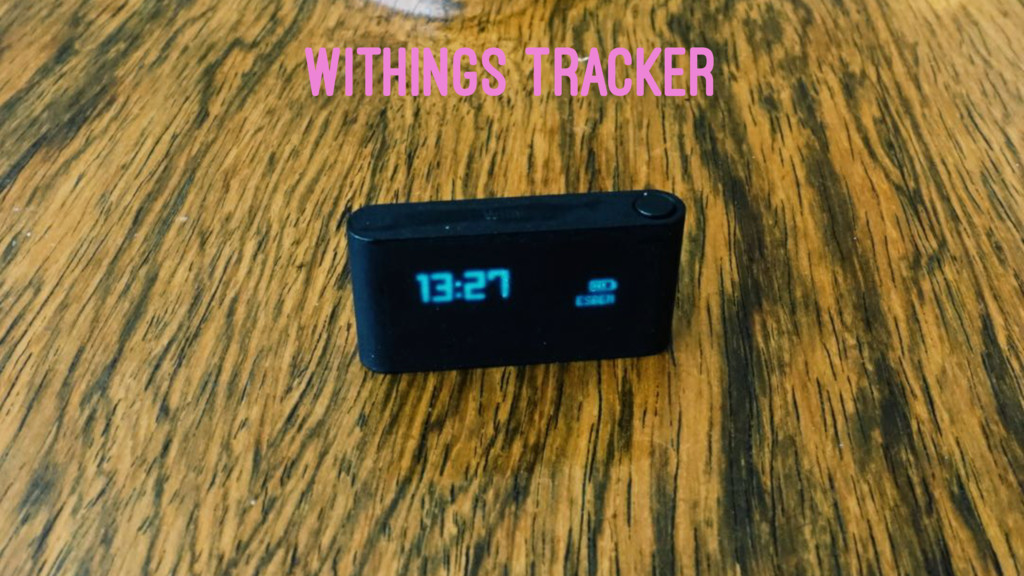 WITHINGS TRACKER