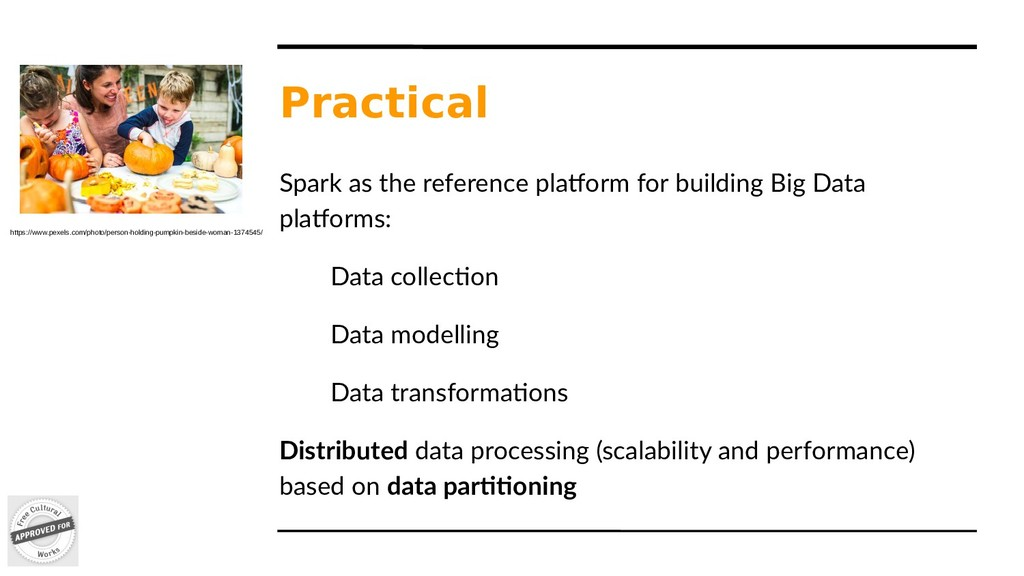 Practical Spark as the reference platform for b...
