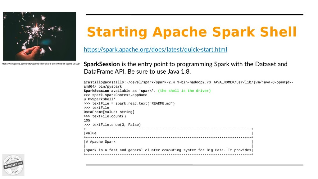 Starting Apache Spark Shell https:/ /spark.apac...