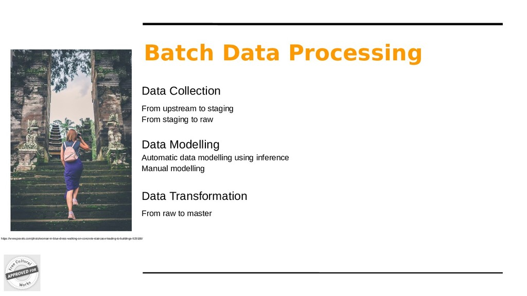 Batch Data Processing Data Collection From upst...