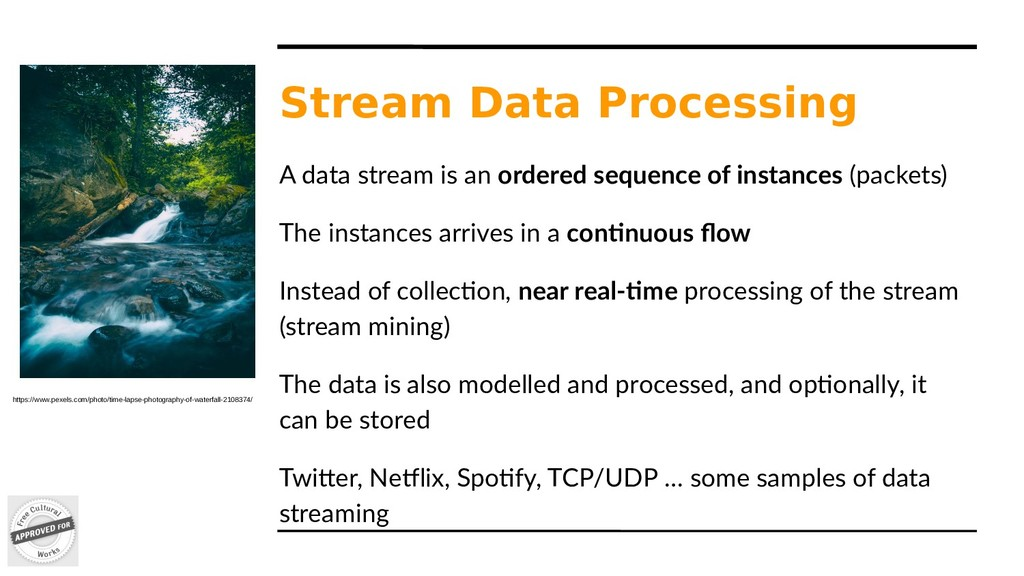 Stream Data Processing A data stream is an orde...