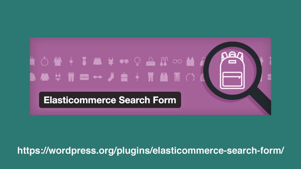 https://wordpress.org/plugins/elasticommerce-se...