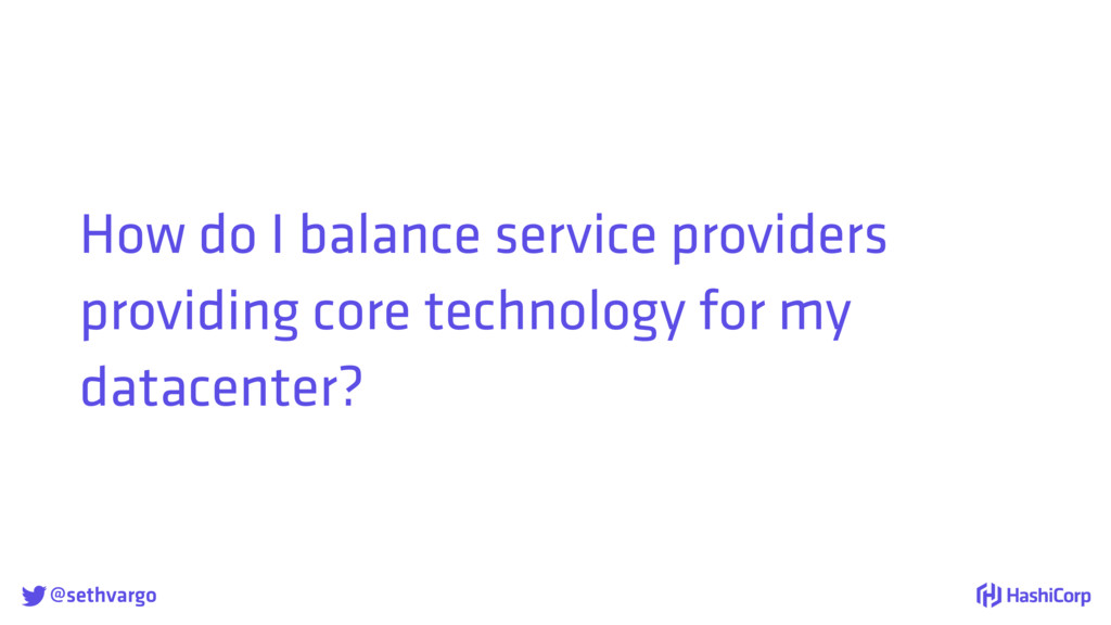@sethvargo How do I balance service providers ...