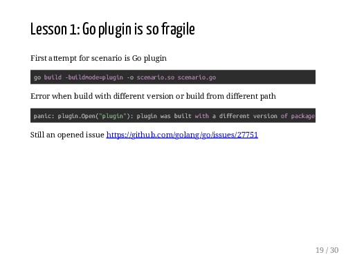 Lesson 1: Go plugin is so fragile First attempt...