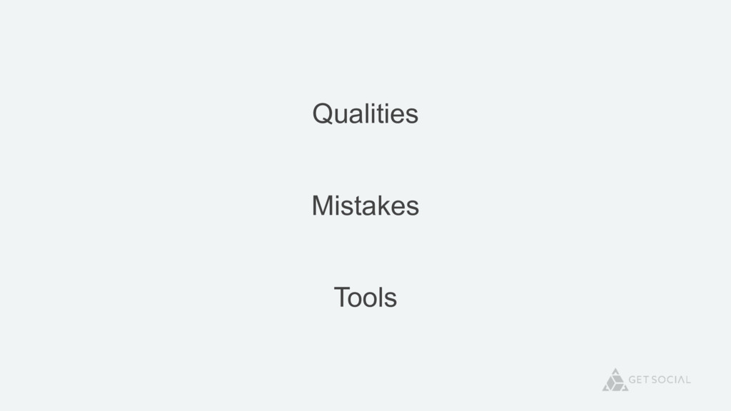 Qualities Mistakes Tools