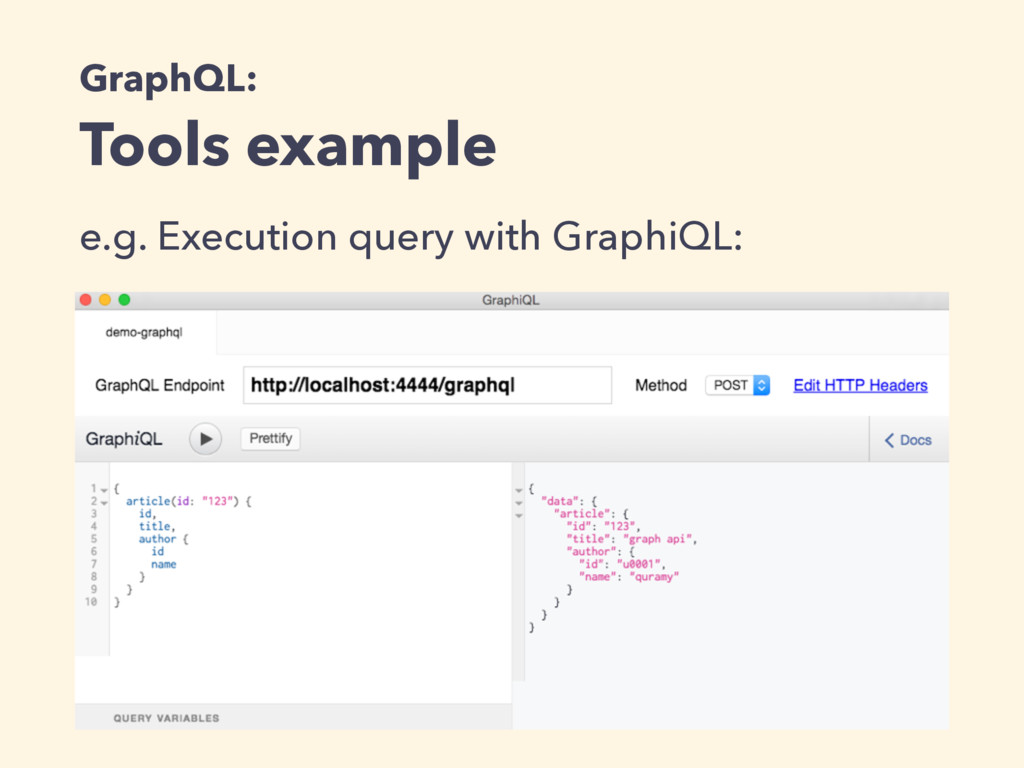 GraphQL: Tools example e.g. Execution query wit...
