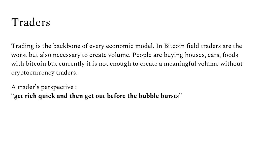 Traders Trading is the backbone of every econom...