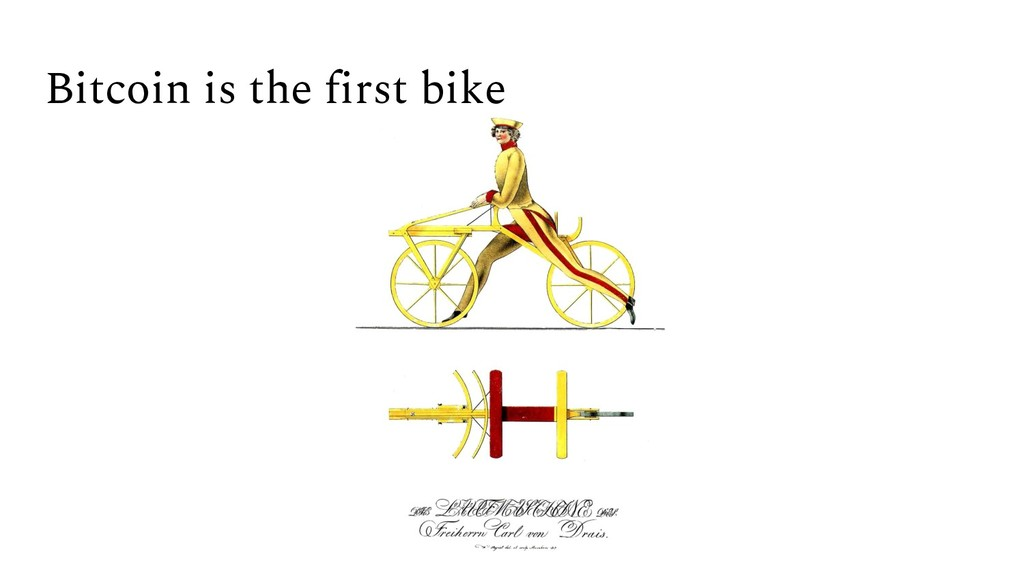 Bitcoin is the first bike