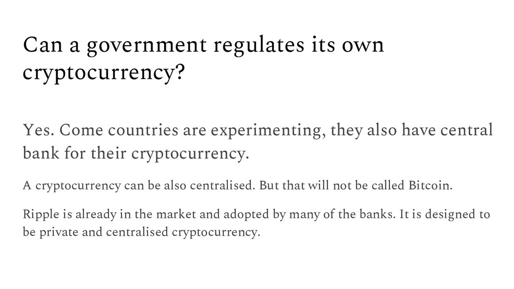 Can a government regulates its own cryptocurren...