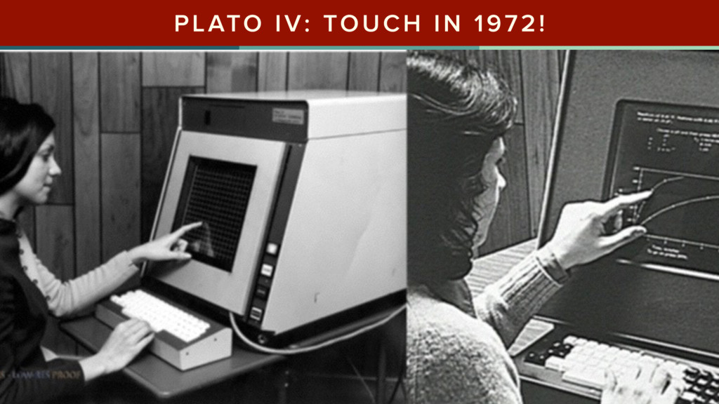 PLATO IV: TOUCH IN 1972!