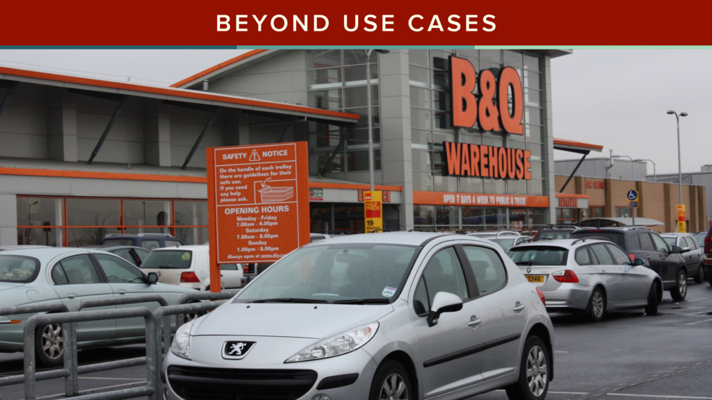 BEYOND USE CASES