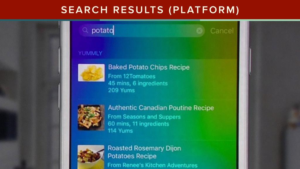 SEARCH RESULTS (PLATFORM)