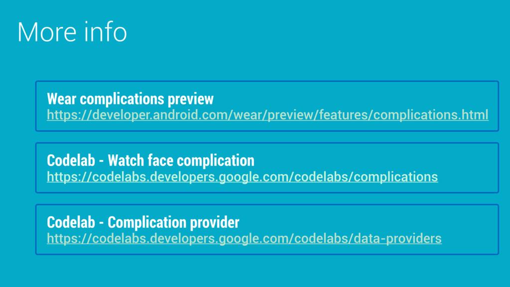 More info Codelab - Watch face complication htt...