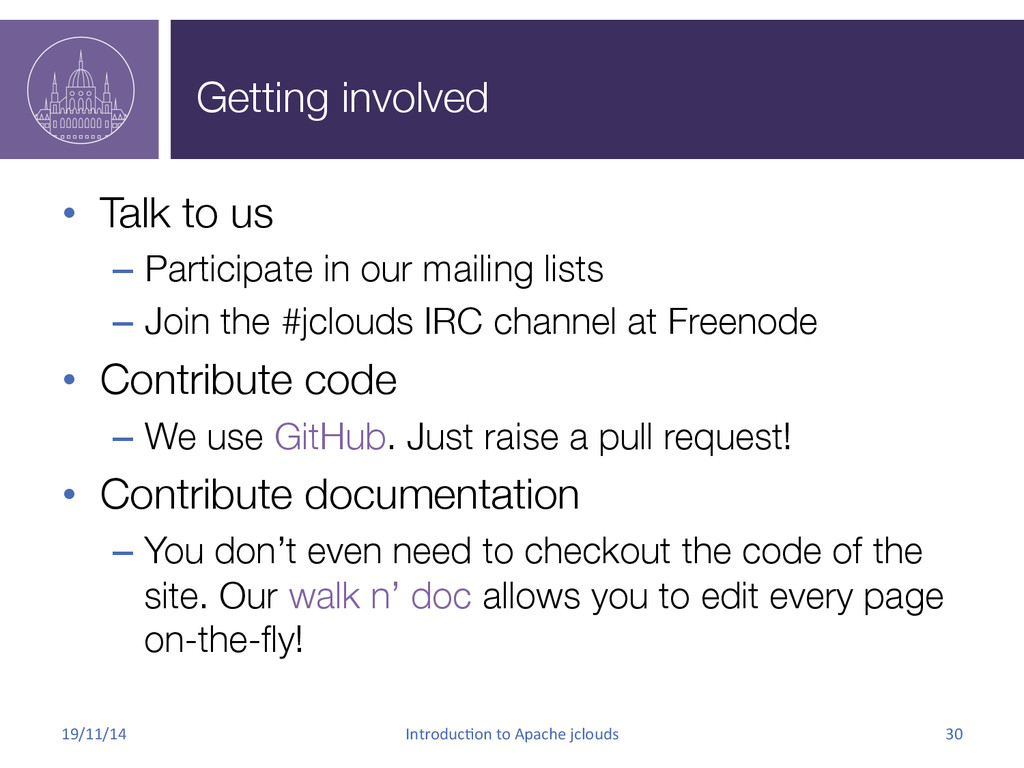Getting involved • Talk to us – Participate...