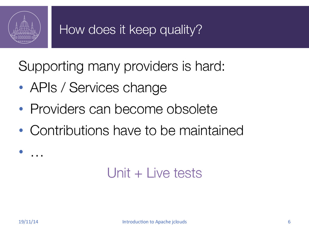 How does it keep quality? Supporting many prov...