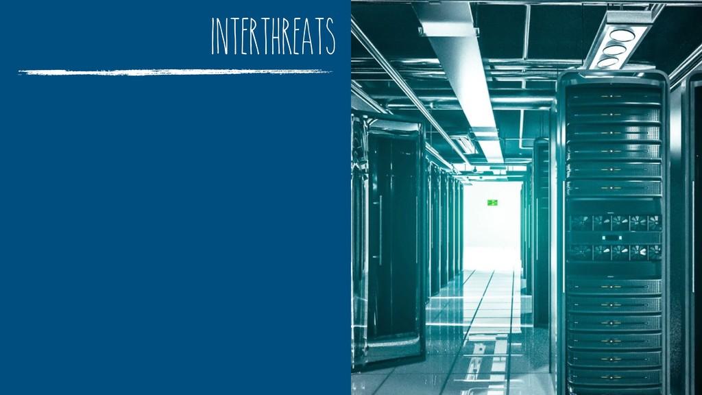 interthreats