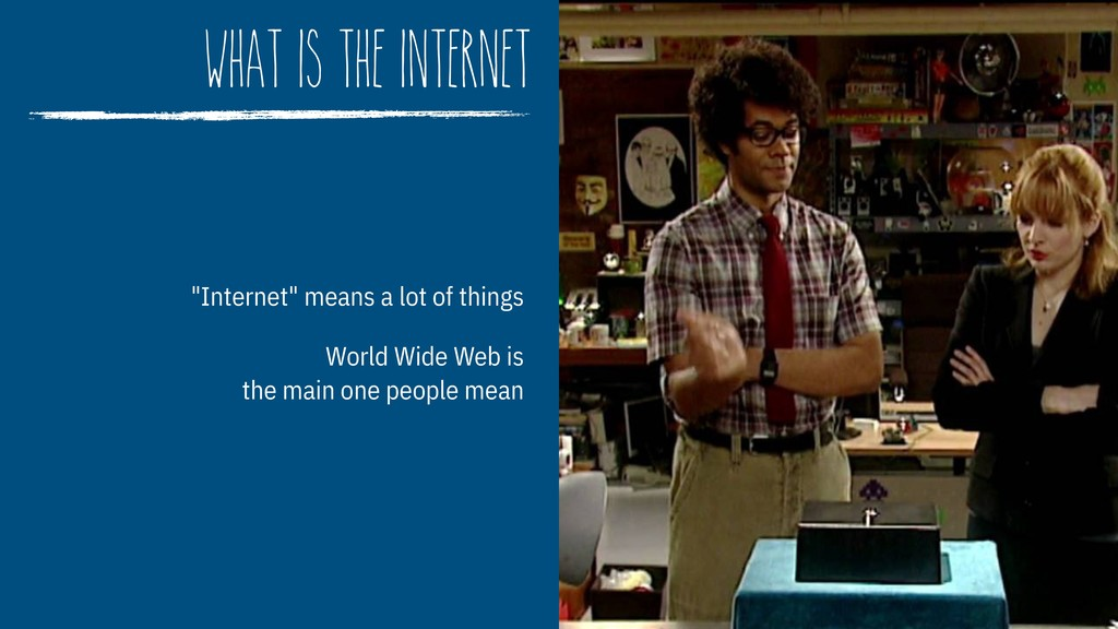 """what is the internet """"Internet"""" means a lot of ..."""