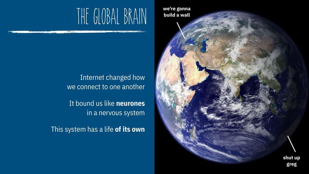 the global brain Internet changed how  we conn...