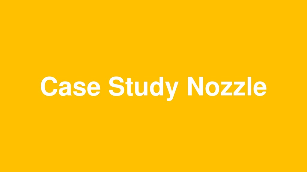 Case Study Nozzle