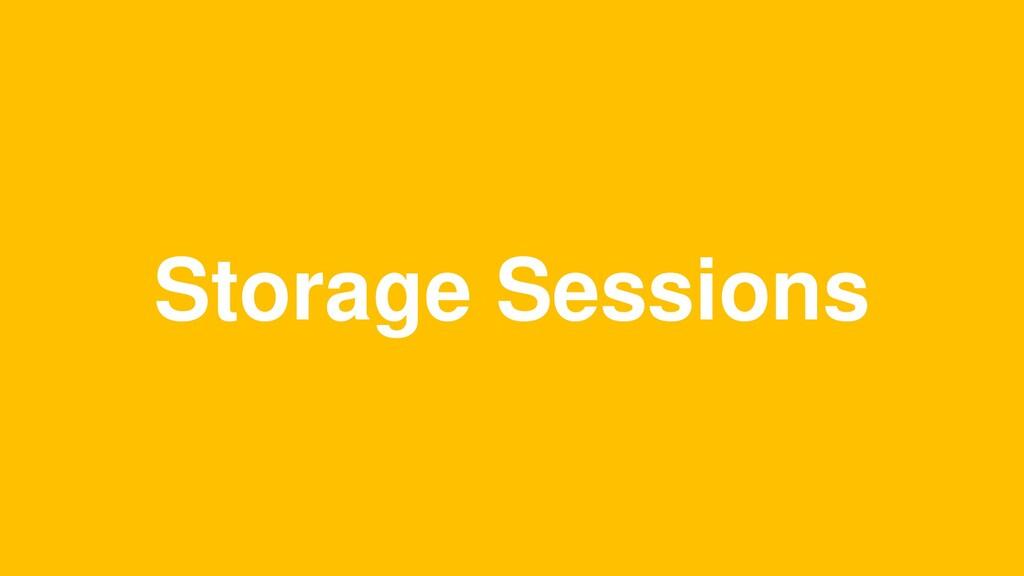 Storage Sessions