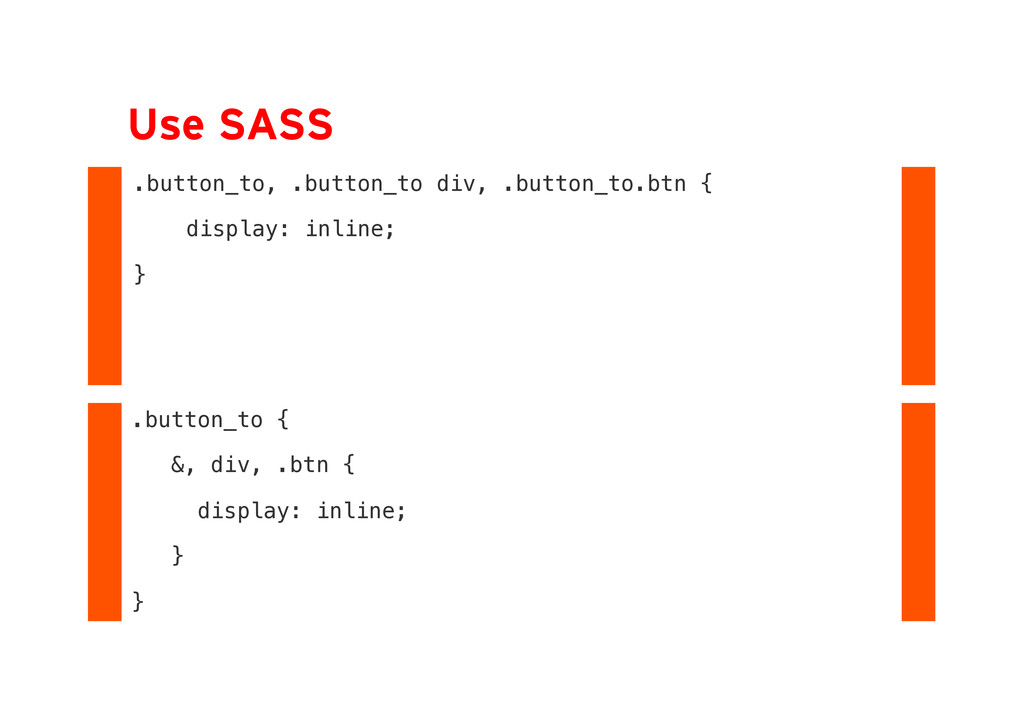 Use SASS .button_to, .button_to div, .button_to...