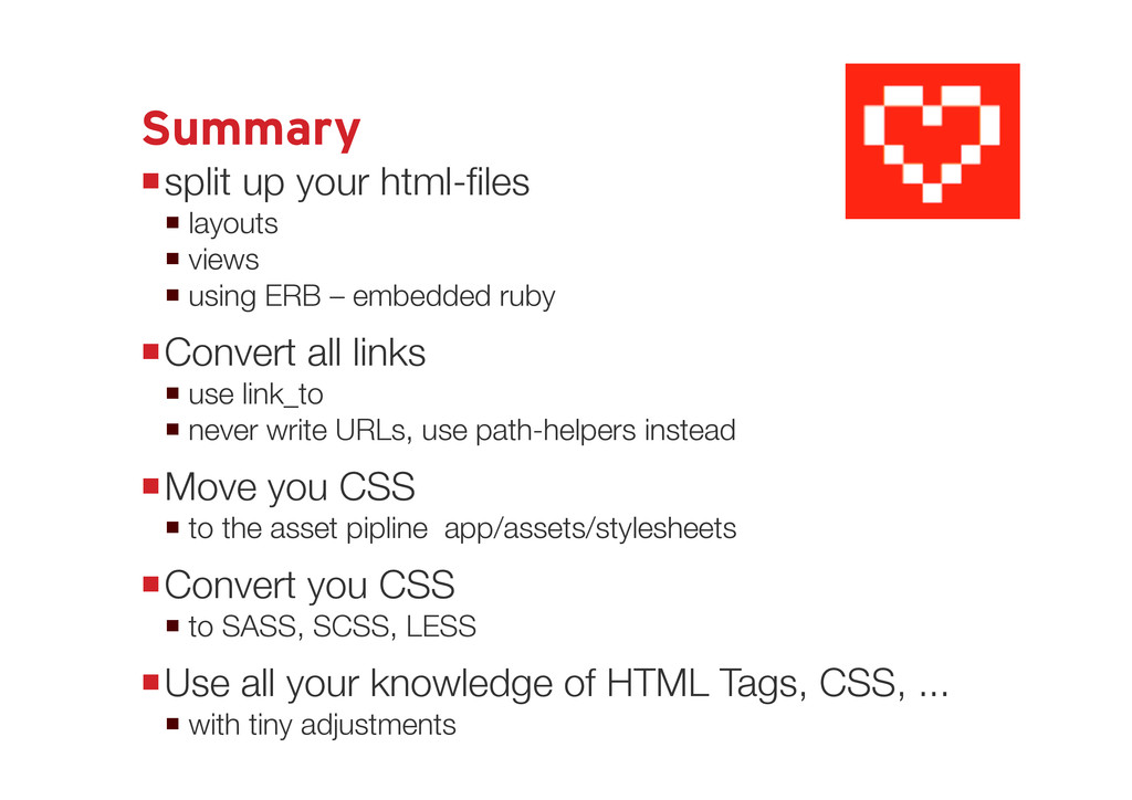 Summary split up your html-files  one layout ...