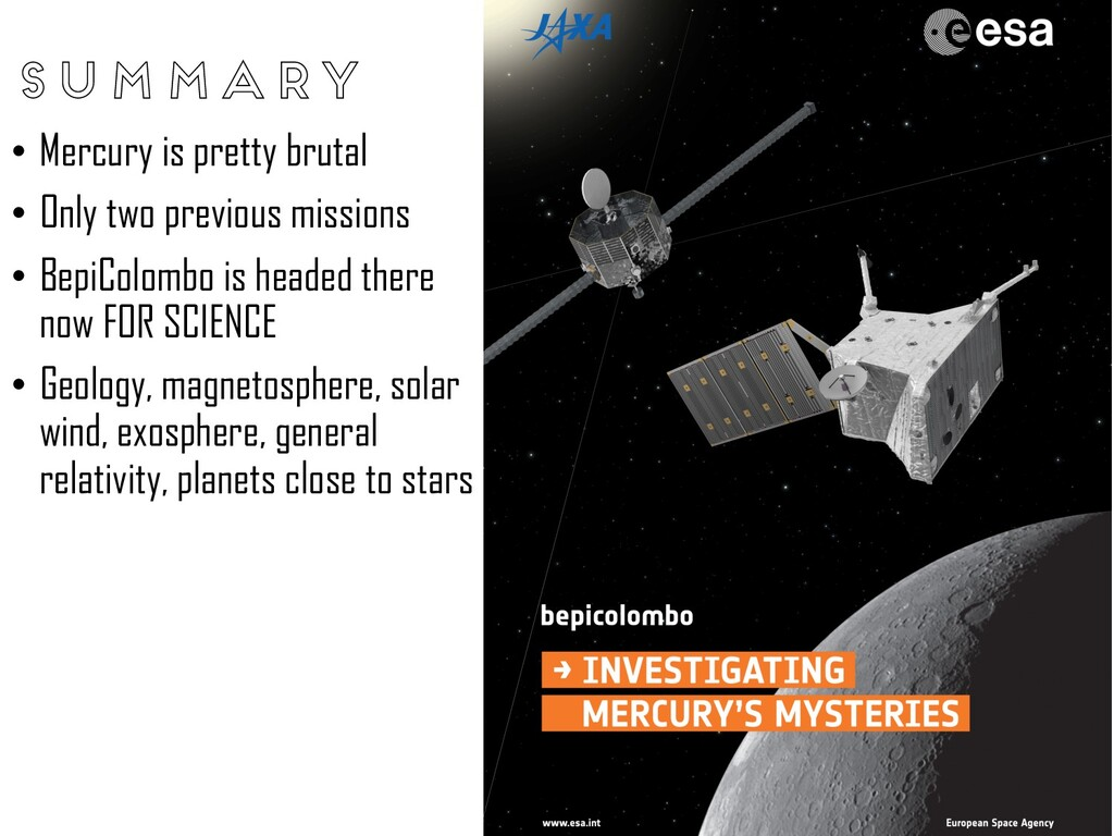Summary • Mercury is pretty brutal • Only two p...