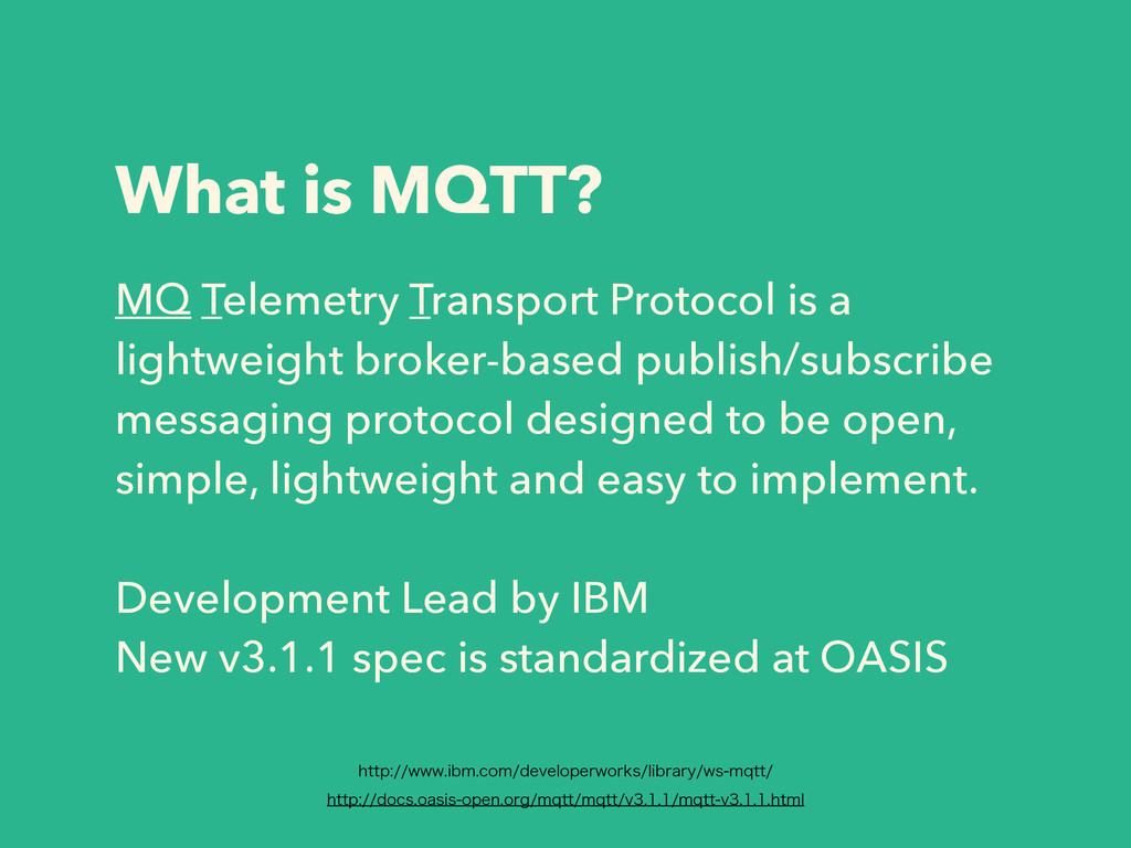What is MQTT? MQ Telemetry Transport Protocol i...