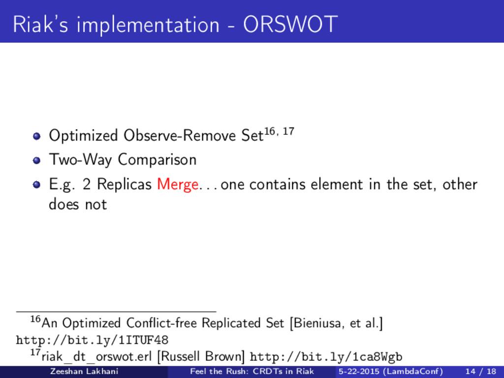 Riak's implementation - ORSWOT Optimized Observ...