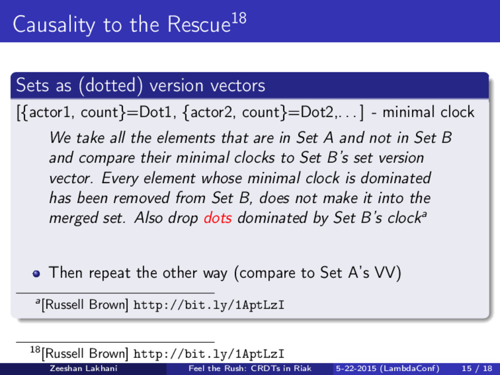 Causality to the Rescue18 Sets as (dotted) vers...