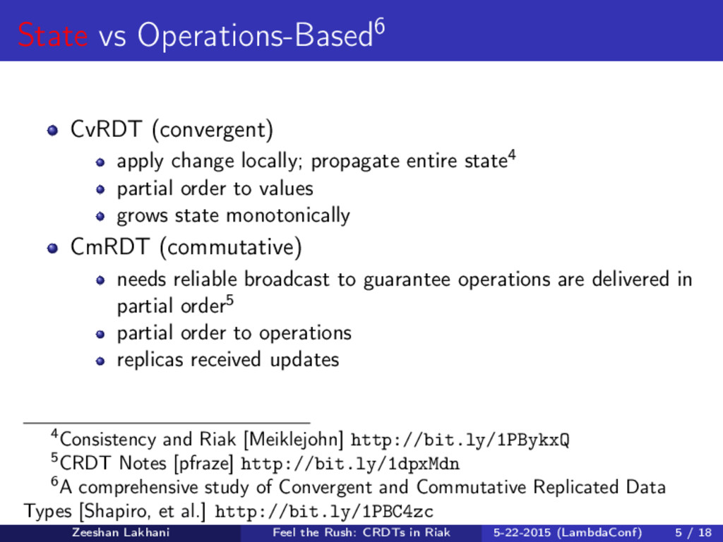 State vs Operations-Based6 CvRDT (convergent) a...