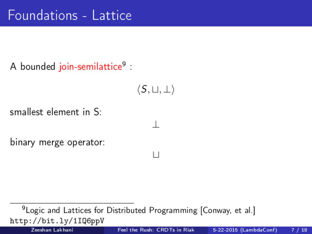 Foundations - Lattice A bounded join-semilattic...