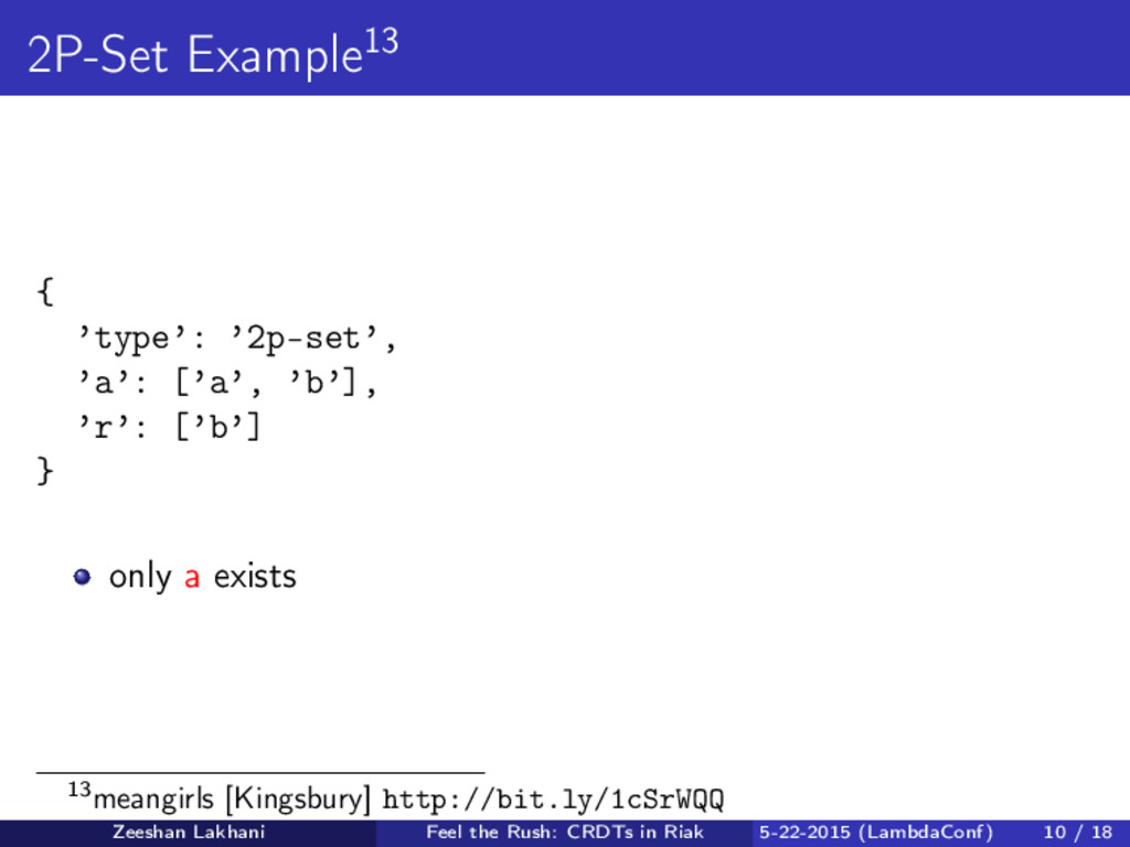 2P-Set Example13 { 'type': '2p-set', 'a': ['a',...